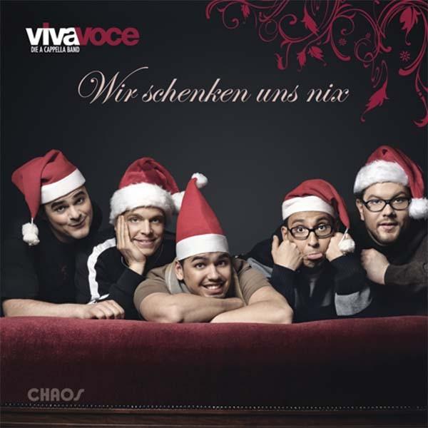 VIVA VOCE die a cappella Band: WIR SCHENKEN UNS NIX