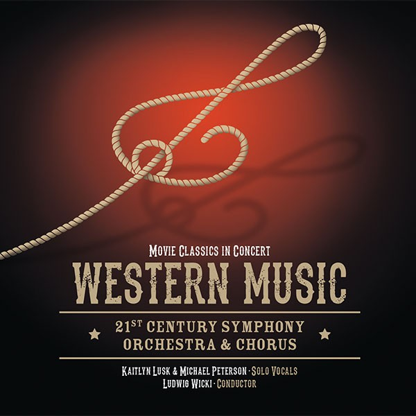 21st Century Symphony Orchestra & Chorus: WESTERN MUSIC IN CONCERT