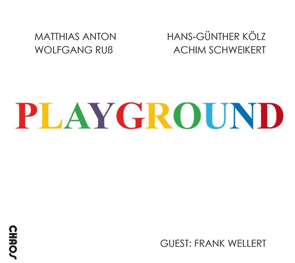 Matthias Anton, Hans-Günther Kölz, Wolfgang Ruß, Achim Schweikert: PLAYGROUND