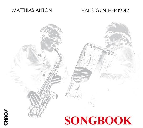 Matthias Anton, Hans-Günther Kölz: SONGBOOK