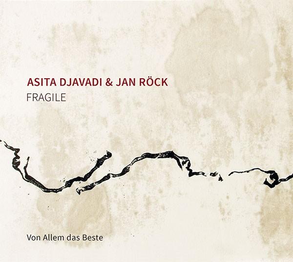 Asita Djavadi & Jan Röck: FRAGILE