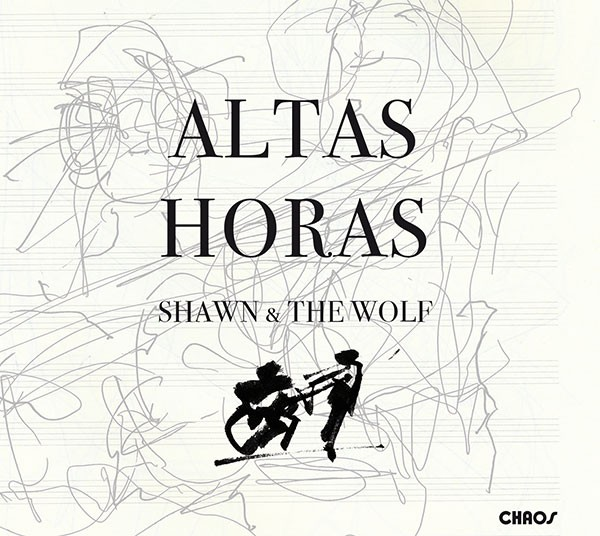 Shawn & the Wolf: ALTAS HORAS