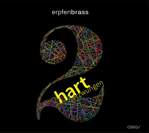 Erpfenbrass: HART VERZWUNGEN VOL. TWO
