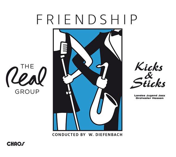 "Landes Jugend Jazz Orchester Hessen: The Real Group - ""Kicks & Sticks"": FRIENDSHIP"
