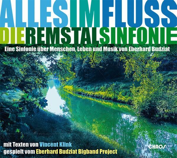 Eberhard Budziat: ALLES IM FLUSS - DIE REMSTALSINFONIE