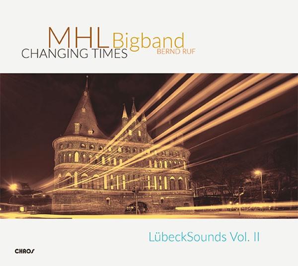 MHL Bigband: CHANGING TIMES