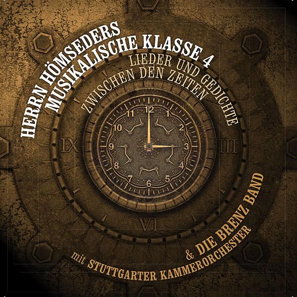 Herrn Hömseders Musikalische Klasse 4 & die Brenz Band mit Stuttgarter Kammerorchester: LIEDER UND GEDICHTE ZWISCHEN DEN ZEITEN
