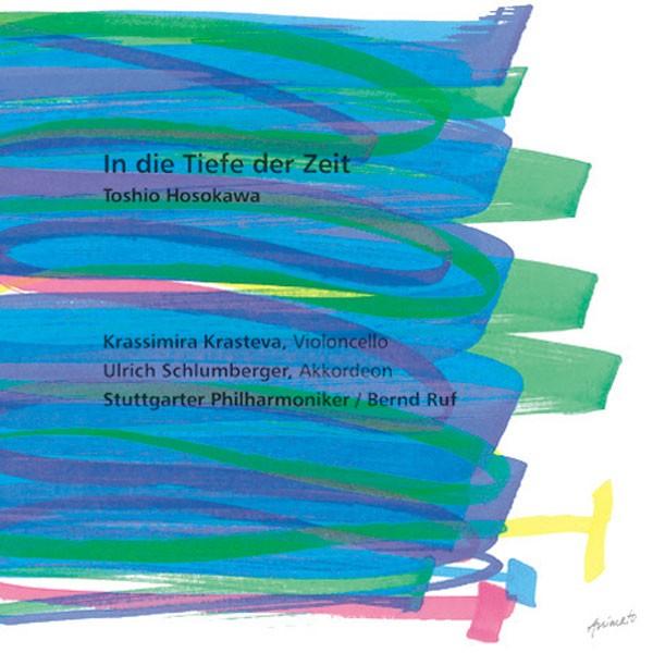 U. Schlumberger, K. Krasteva, Stuttgarter Philharmoniker: IN DIE TIEFE DER ZEIT