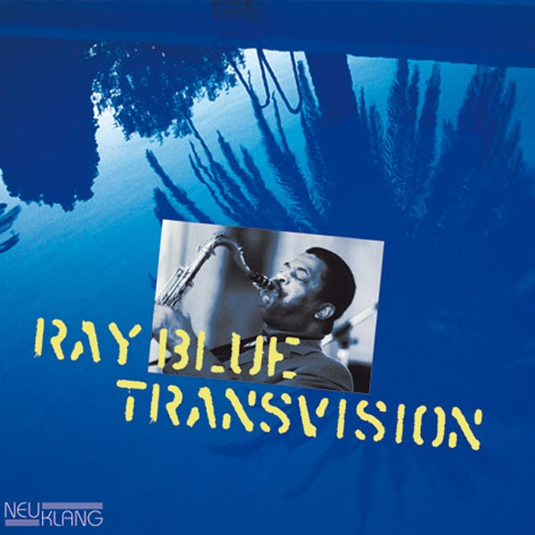 Ray Blue: TRANSVISION