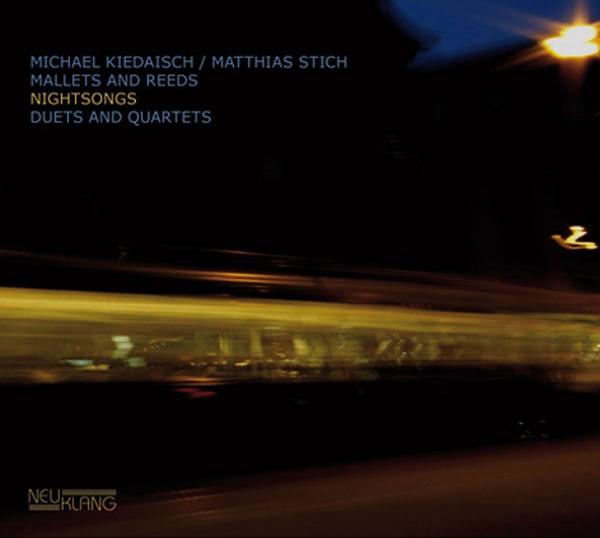 Michael Kiedaisch / Matthias Stich: NIGHTSONGS