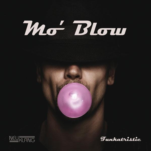 Mo' Blow: FUNKATRISTIC