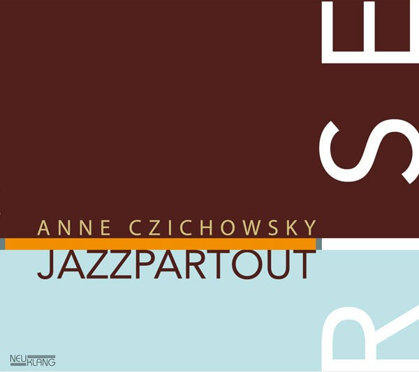 Anne Czichowsky: RISE