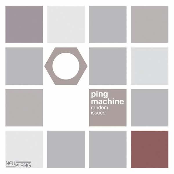 Ping Machine: RANDOM ISSUES
