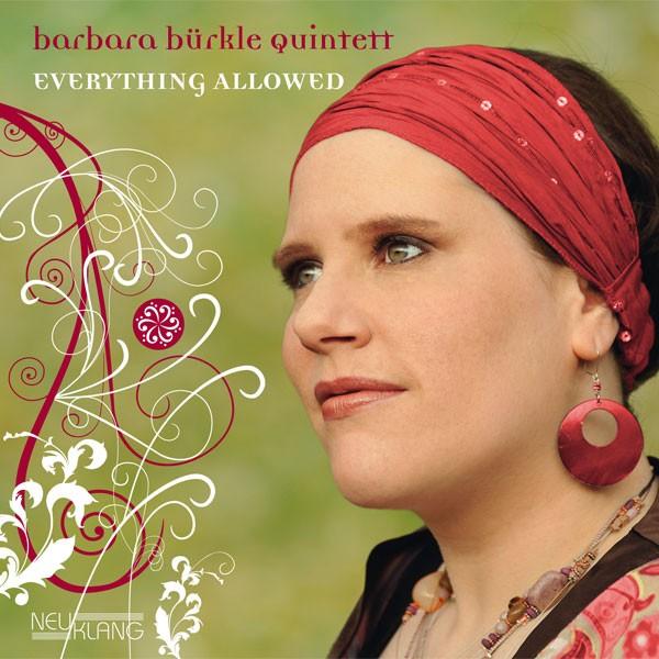 Barbara Bürkle Quintett: EVERYTHING ALLOWED