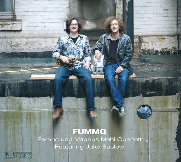 FUMMQ – Ferenc und Magnus Mehl Quartett featuring Jake Saslow: BADEN VERBOTEN!