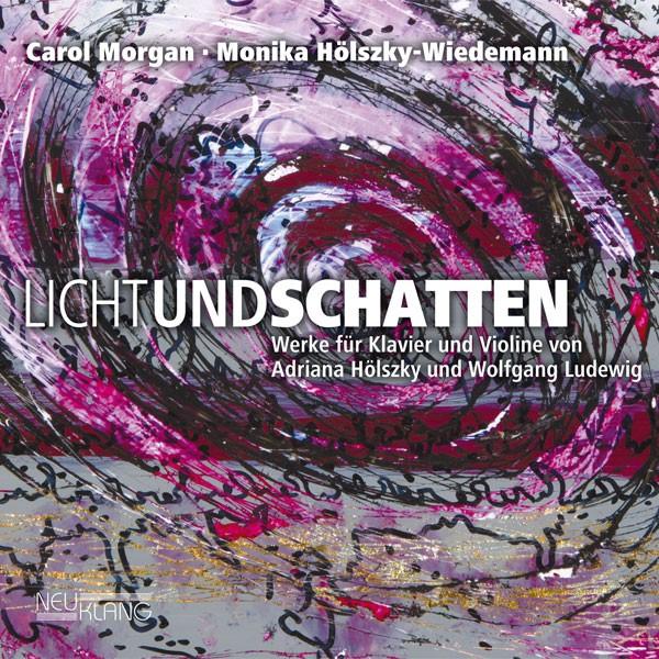 Carol Morgan & Monika Hölszky-Wiedemann: LICHT UND SCHATTEN