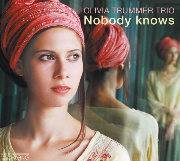 Olivia Trummer: NOBODY KNOWS
