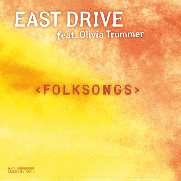 East Drive: FOLKSONGS
