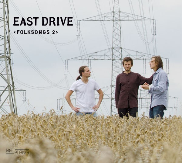 East Drive: FOLKSONGS 2