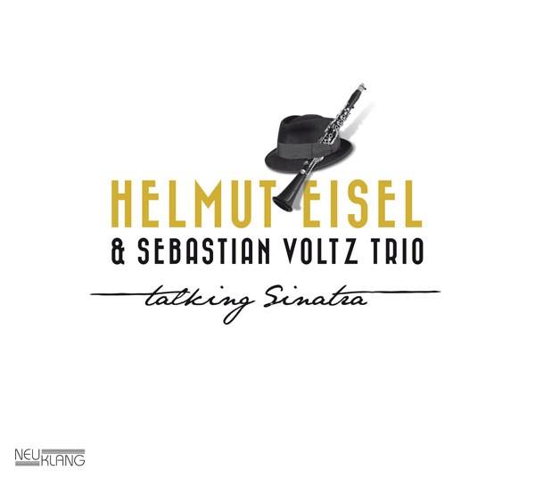 Helmut Eisel & Sebastian Voltz Trio: TALKING SINATRA