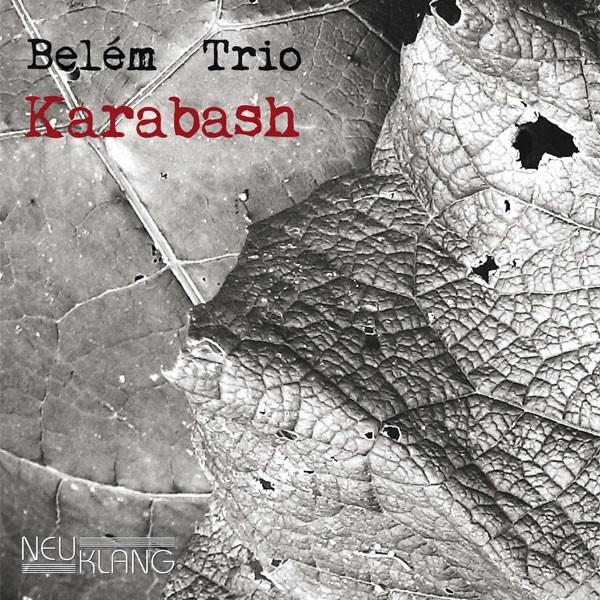 Belém Trio: KARABASH