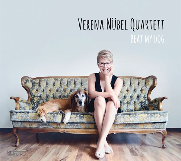 Verena Nübel Quartett: BEAT MY DOG