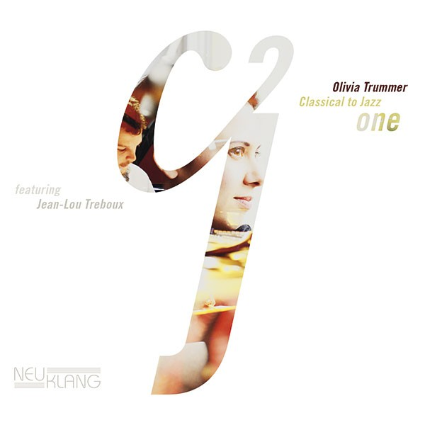 Olivia Trummer: CLASSICAL TO JAZZ ONE