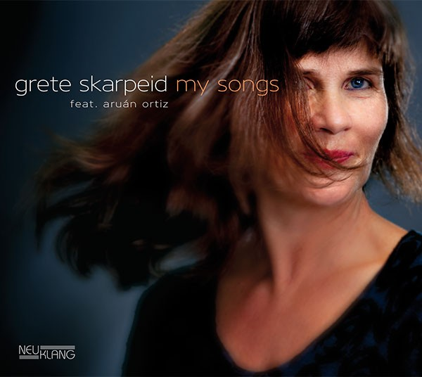 Grete Skarpeid feat. Aruán Ortiz: MY SONGS
