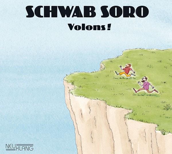Schwab Soro: VOLONS !