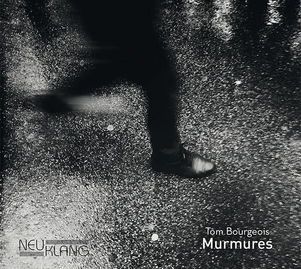 Tom Bourgeois: MURMURES