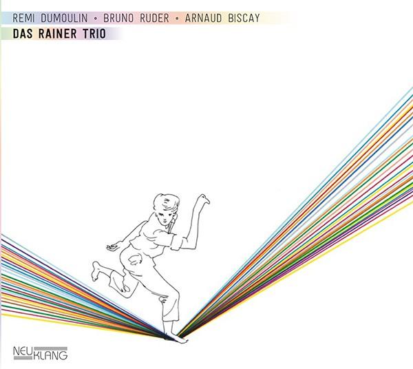 Rémi Dumoulin - Bruno Ruder - Arnaud Biscay: DAS RAINER TRIO