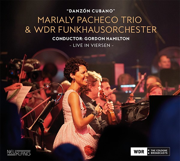 Marialy Pacheco: & WDR Funkhausorchester: DANZÓN CUBANO