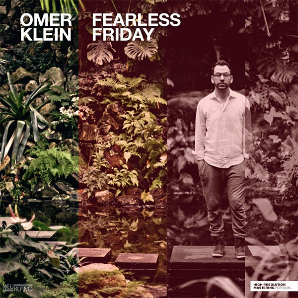 Omer Klein: FEARLESS FRIDAY  [180g Vinyl]