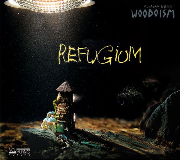 Florian Weiss' Woodoism: REFUGIUM (Vinyl)