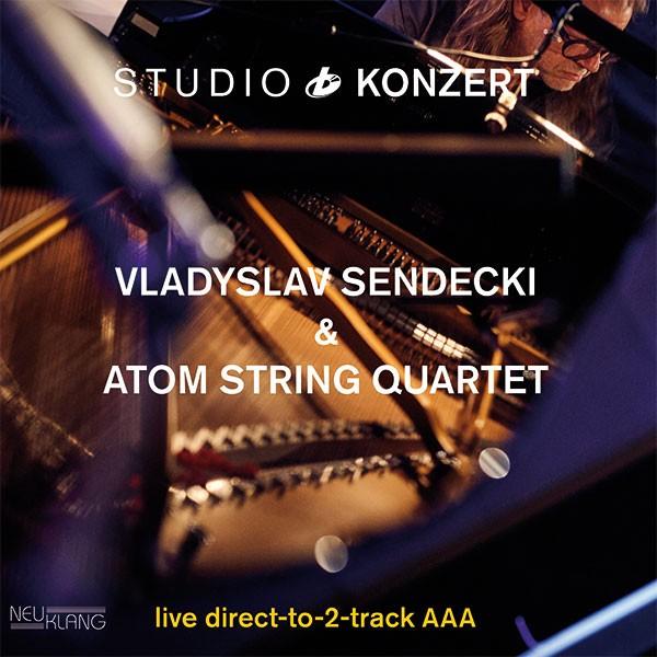 Vladyslav Sendecki & Atom String Quartet: STUDIO KONZERT [180g Vinyl LIMITED EDITION]