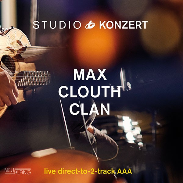 Max Clouth Clan: STUDIO KONZERT [180g Vinyl LIMITED EDITION]